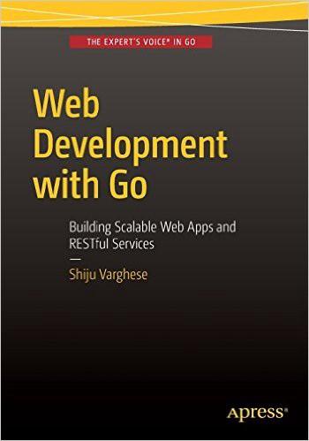 О книге Varghese «Web Development with Go»