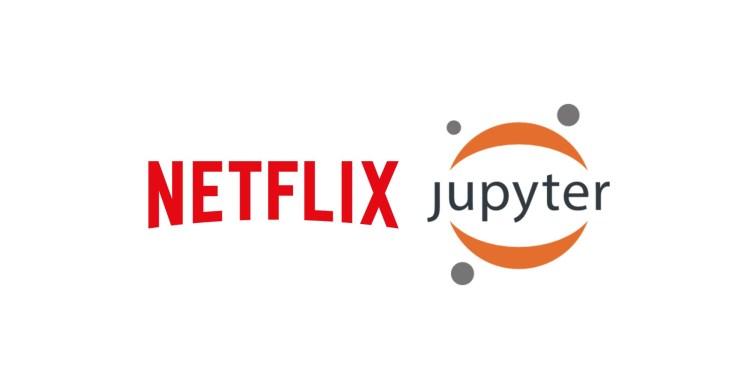 [Перевод] Jupyter Notebook в Netflix