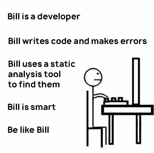 Будь мудр - используй статический анализатор кода