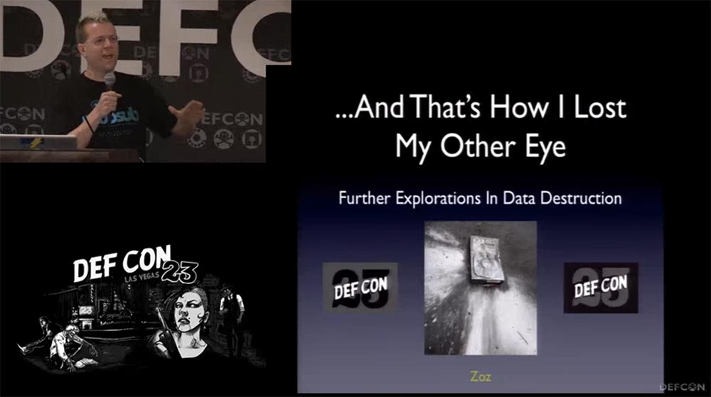 Conference DEFCON 23. How I lost my second eye, or further research in the field of data destruction. Part 1