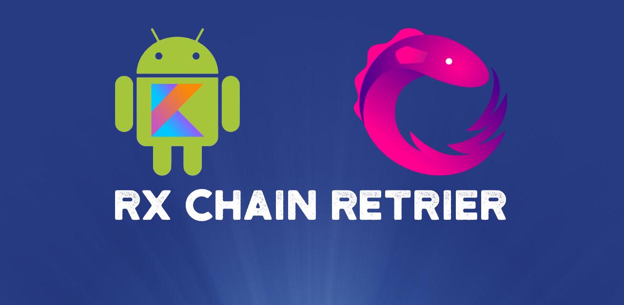 [Перевод] Rx Chain Retrier