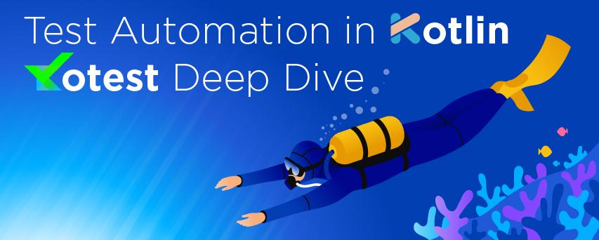 Kotlin. Автоматизация тестирования (Часть 2). Kotest. Deep Diving