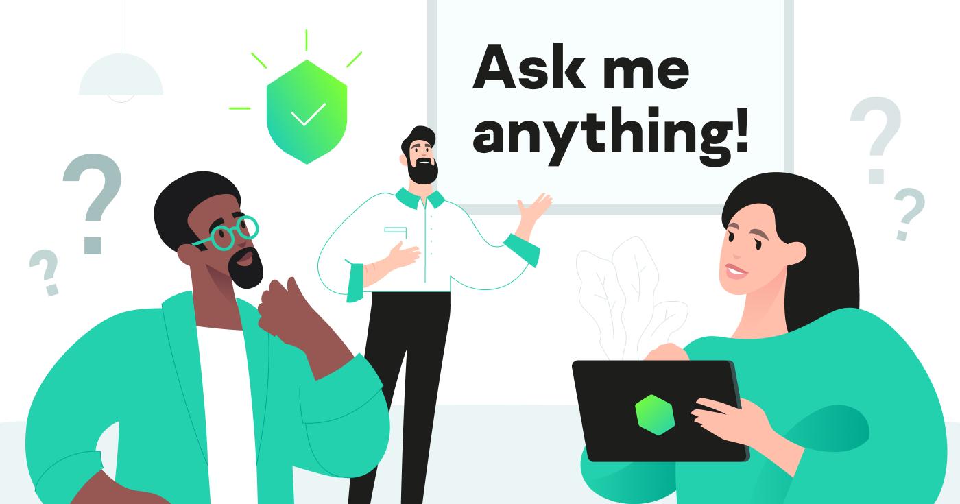 Ask me anything! Задай вопрос команде мобильной разработки «Лаборатории Касперского»