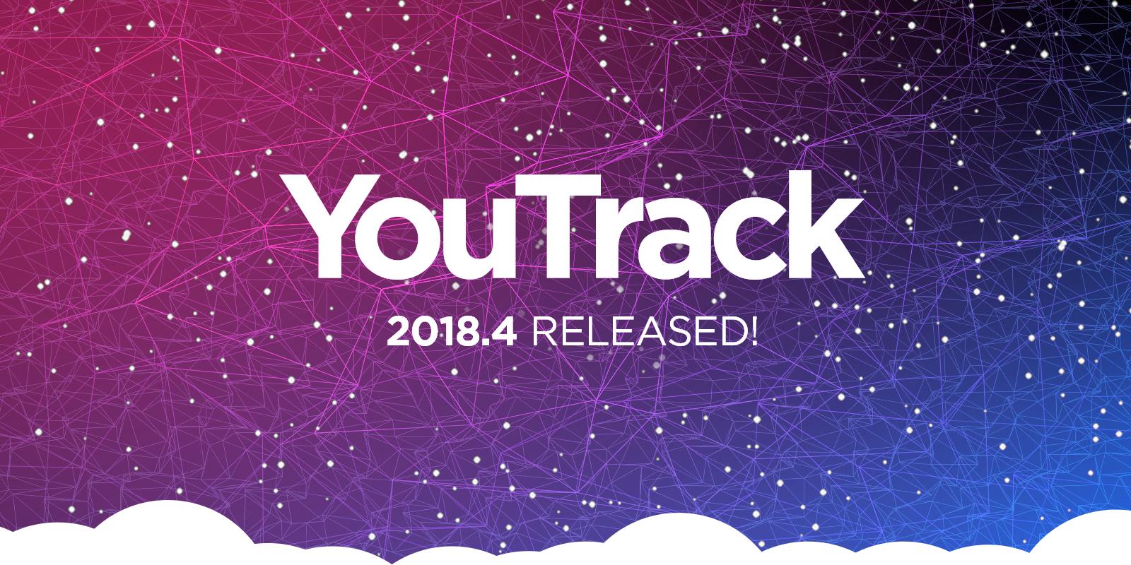Что нового в YouTrack 2018.4
