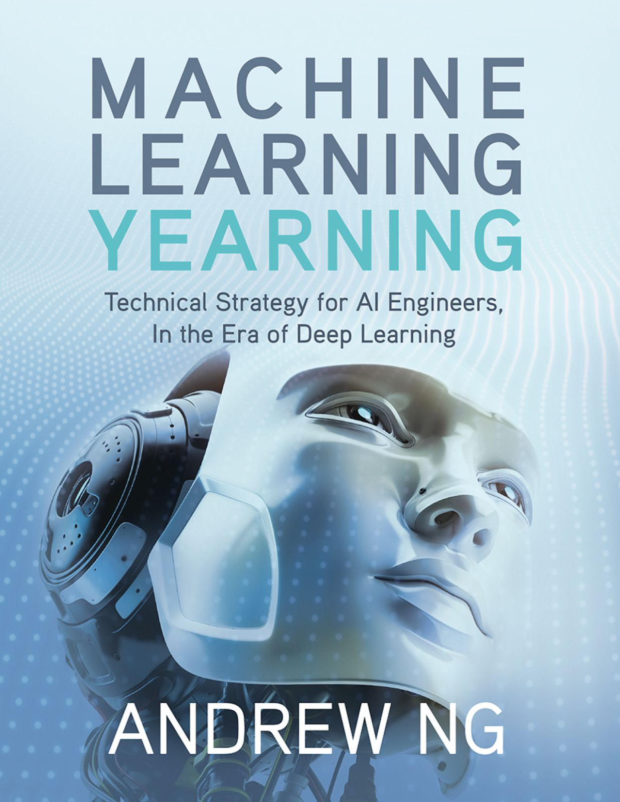 "Translation of the book by Andrew Eun ""The Passion for Machine Learning"" Chapters 1 - 14     Some time ago, in my Facebook feed, a link to Andrew Ng's book ""Machine Learning Yearning"" popped up, which can be translated as ""Passion for machine learning"" or ""Thirst for machine learning.""               People who are interested in computer training or working in this field should not be represented by Andrew. For the uninitiated, it is enough to say that he is a world-magnitude star in the field of artificial intelligence. Scientist, engineer, entrepreneur, one of the founders of  Coursera  . The author of an excellent course on  introduction to machine learning  and the courses that make up the specialization ""Deep Learning"" (     Some time ago, in my Facebook feed, a link to Andrew Ng's book ""Machine Learning Yearning"" popped up, which can be translated as ""Passion for machine learning"" or ""Thirst for machine learning.""               People who are interested in computer training or working in this field should not be represented by Andrew. For the uninitiated, it is enough to say that he is a world-magnitude star in the field of artificial intelligence. Scientist, engineer, entrepreneur, one of the founders of  Coursera  . The author of an excellent course on  introduction to machine learning  and the courses that make up the specialization ""Deep Learning"" ("