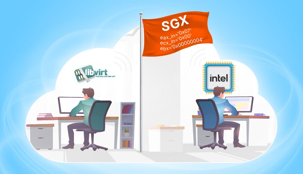 Как мы добавляли CPU флаги Intel SGX в libvirt