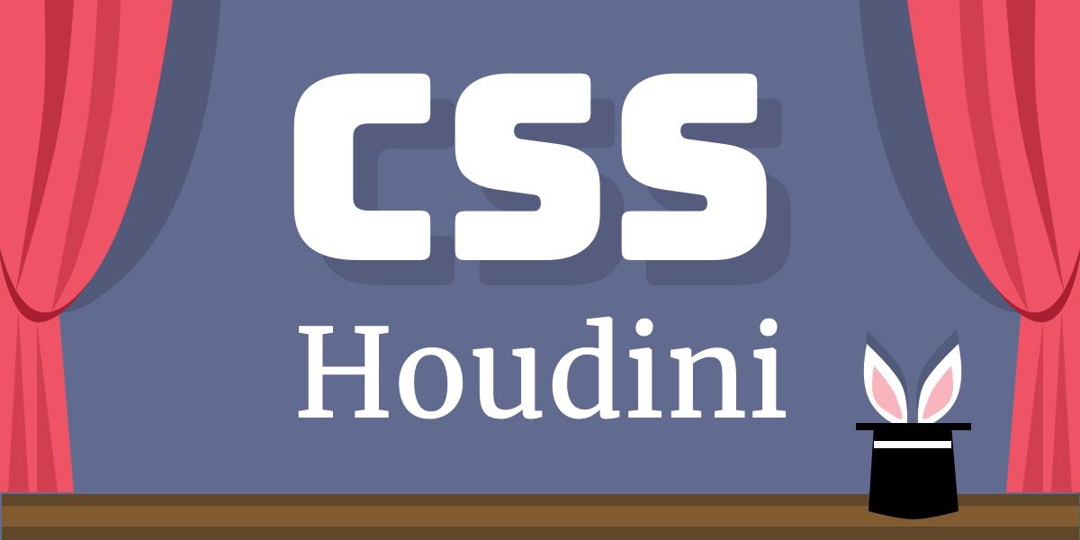 CSS Houdini: практическое руководство — IT-МИР. ПОМОЩЬ В IT-МИРЕ 2021
