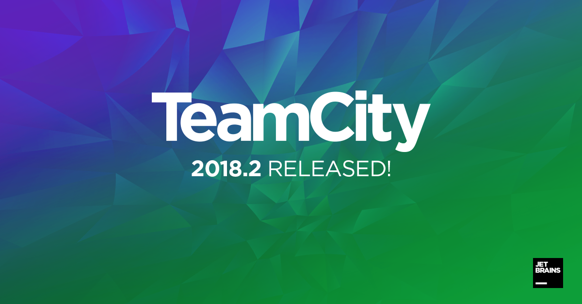 TeamCity 2018.2: GitHub Pull Requests support, secondary server, installation of plug-ins from repository, screenshots in tests