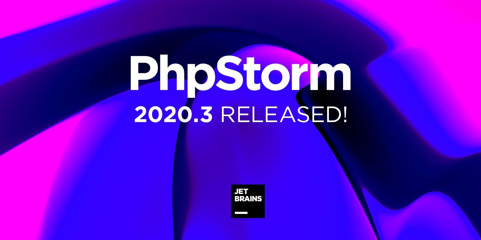 PhpStorm 2020.3 PHP 8, атрибуты, PHPStan и Psalm, Xdebug 3, Tailwind CSS и совместная разработка