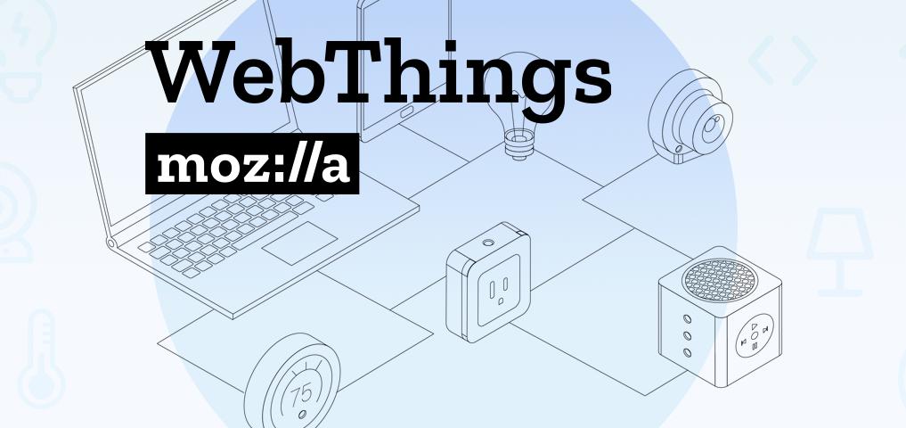 [Перевод] Конфиденциальность данных, IoT и Mozilla WebThings