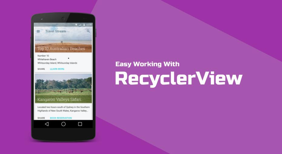Максимально упрощаем работу с RecyclerView