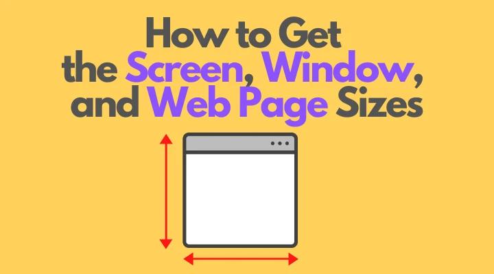 Перевод Как получить размеры экрана, окна и веб-страницы в JavaScript