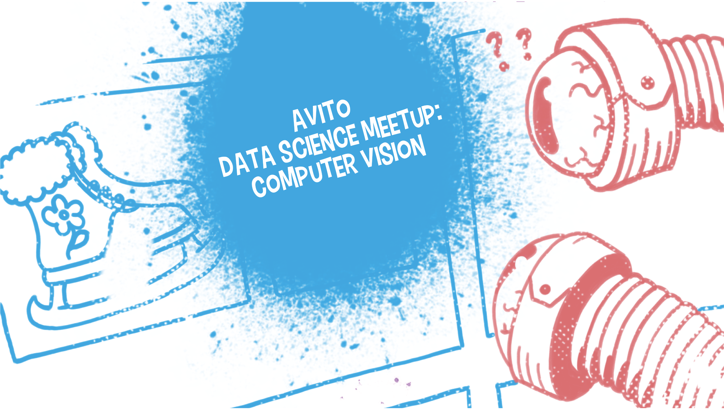 Avito Data Science Meetup: Computer Vision