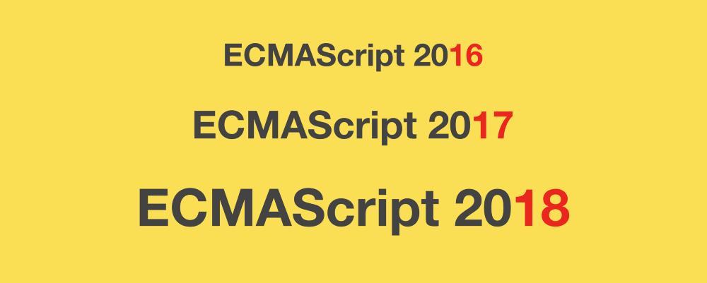 Обзор новшеств ECMAScript 2016, 2017, и 2018 с примерами