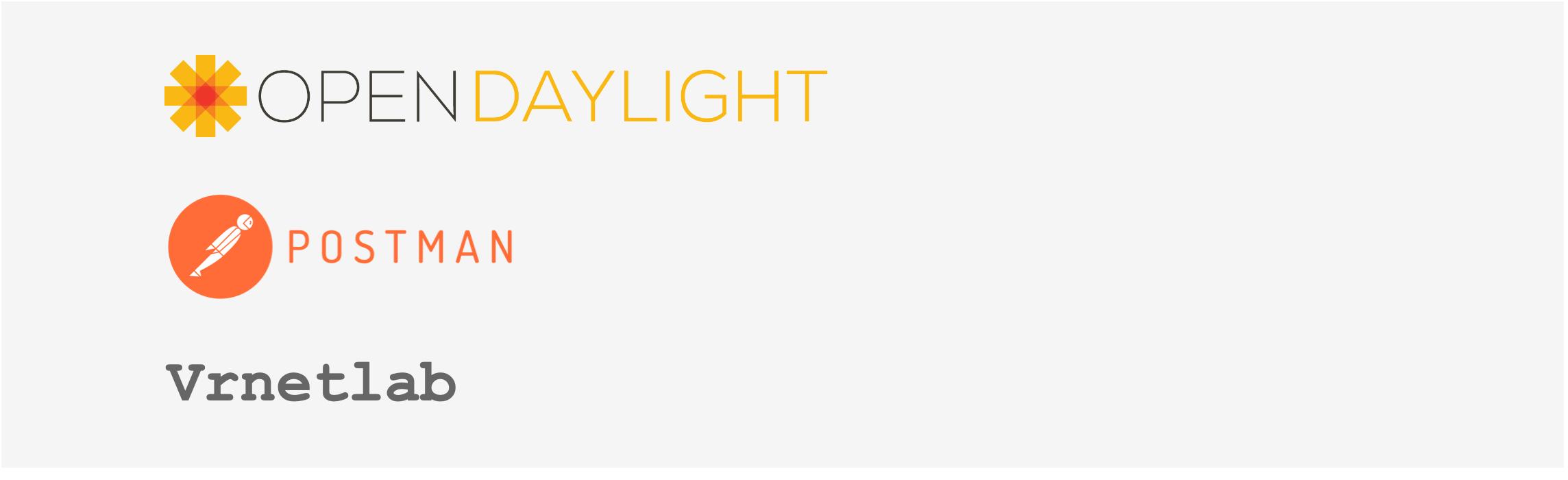 Автоматизация сетевых сервисов или как собрать виртуальную лабораторию при помощи OpenDaylight, Postman и Vrnetlab