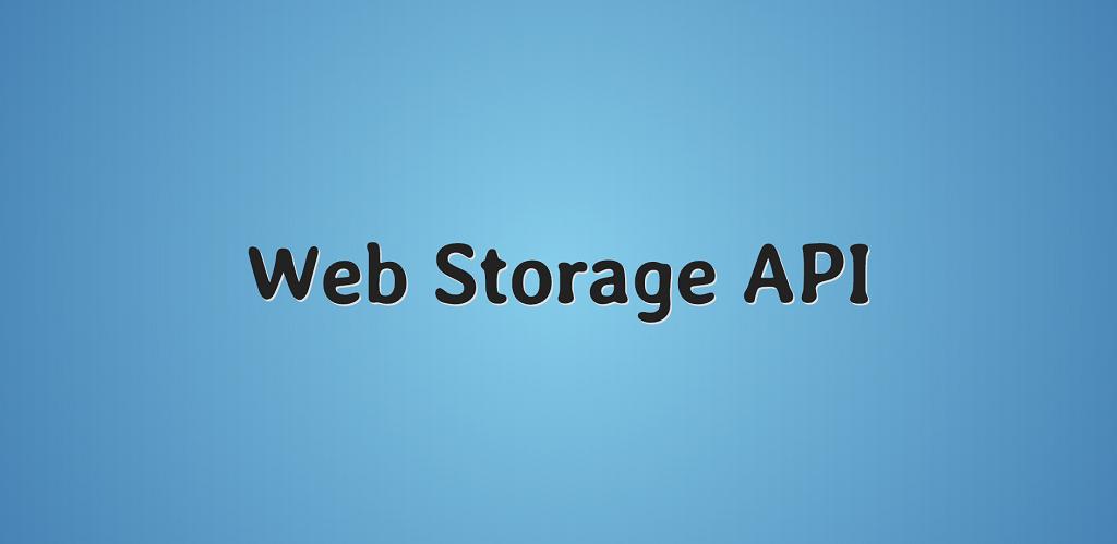 Web Storage API: примеры использования — IT-МИР. ПОМОЩЬ В IT-МИРЕ 2020