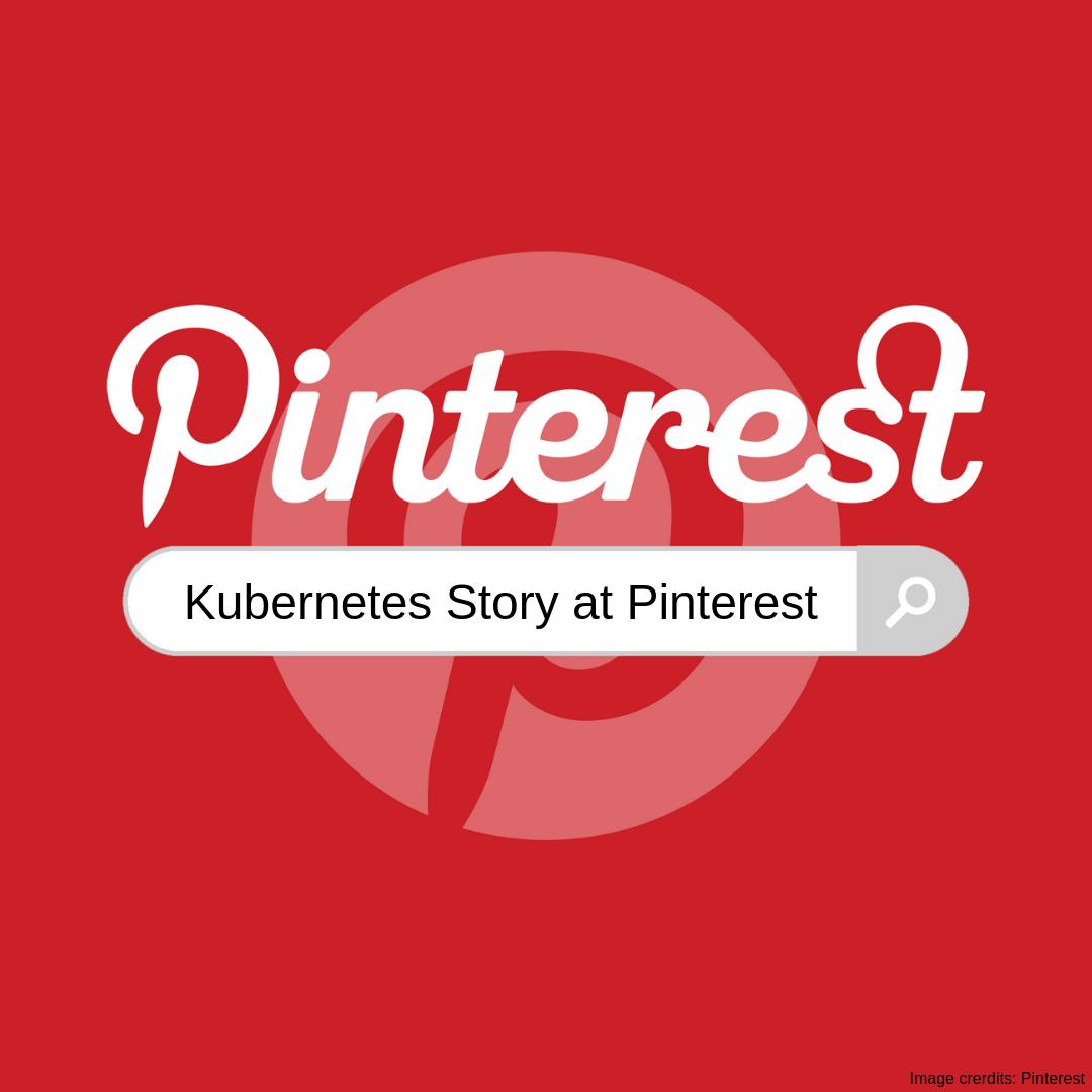 [Перевод] Создаём kubernetes-платформу в Pinterest