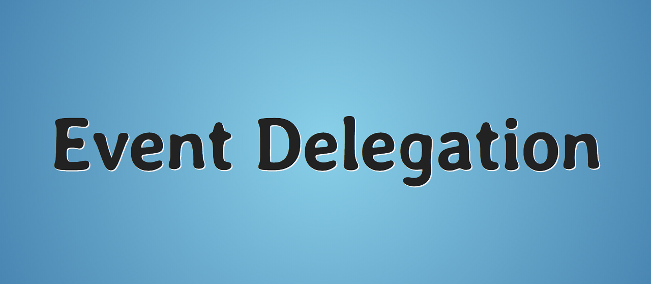 Перевод JavaScript делегирование событий простыми словами