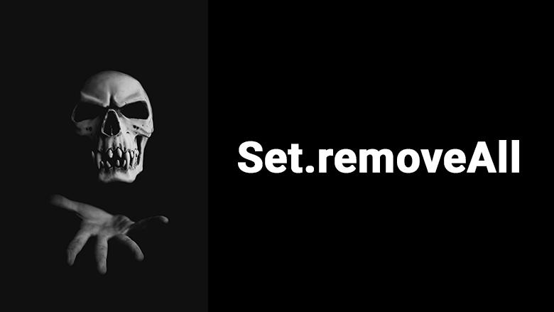 Ужасы Set.removeAll