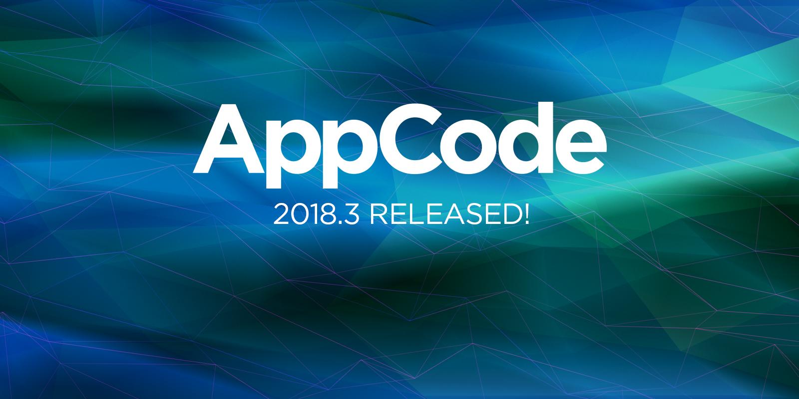 Что нового в AppCode 2018.3