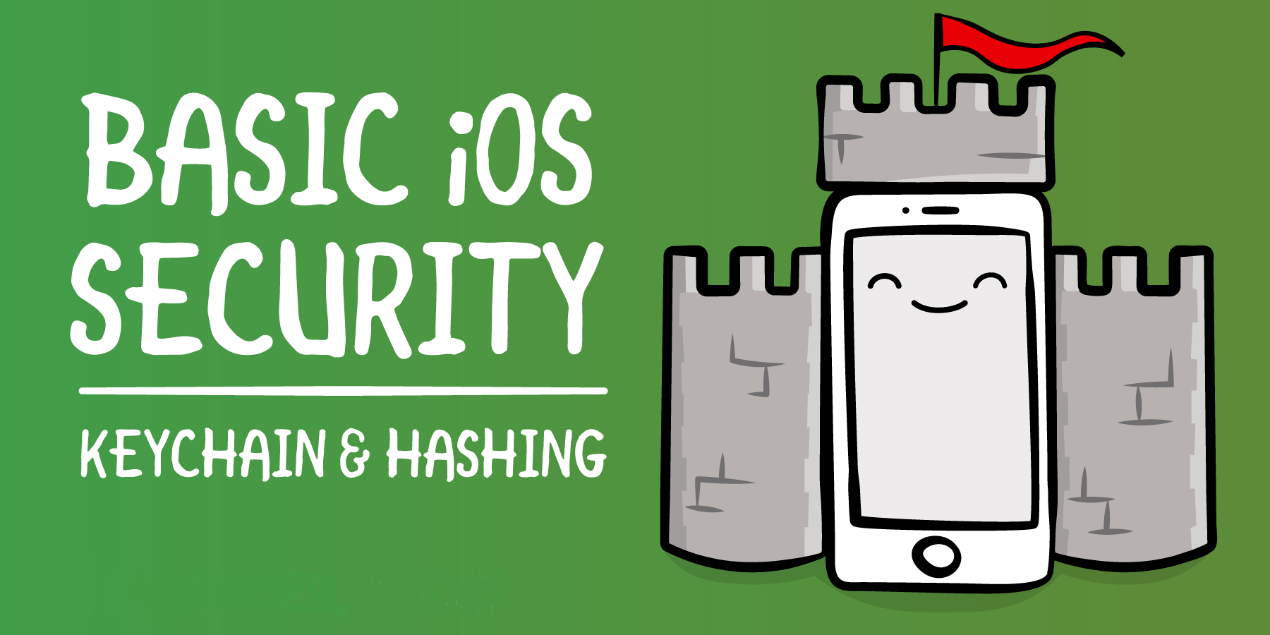 Basics of Security: Keychain and Hashing
