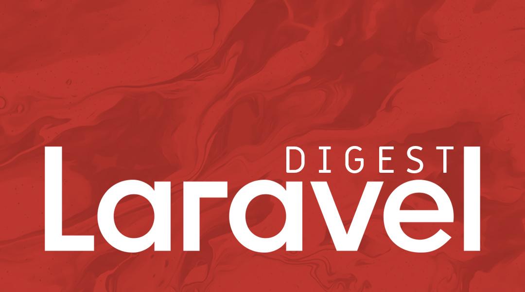 LaravelДайджест (26 октября  1 ноября 2020)