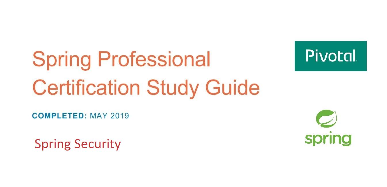 [Перевод] Подготовка к Spring Professional Certification. Spring Security