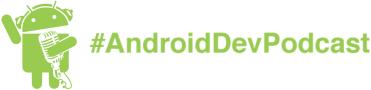 Новости Android-разработки, на которые стоит подписаться