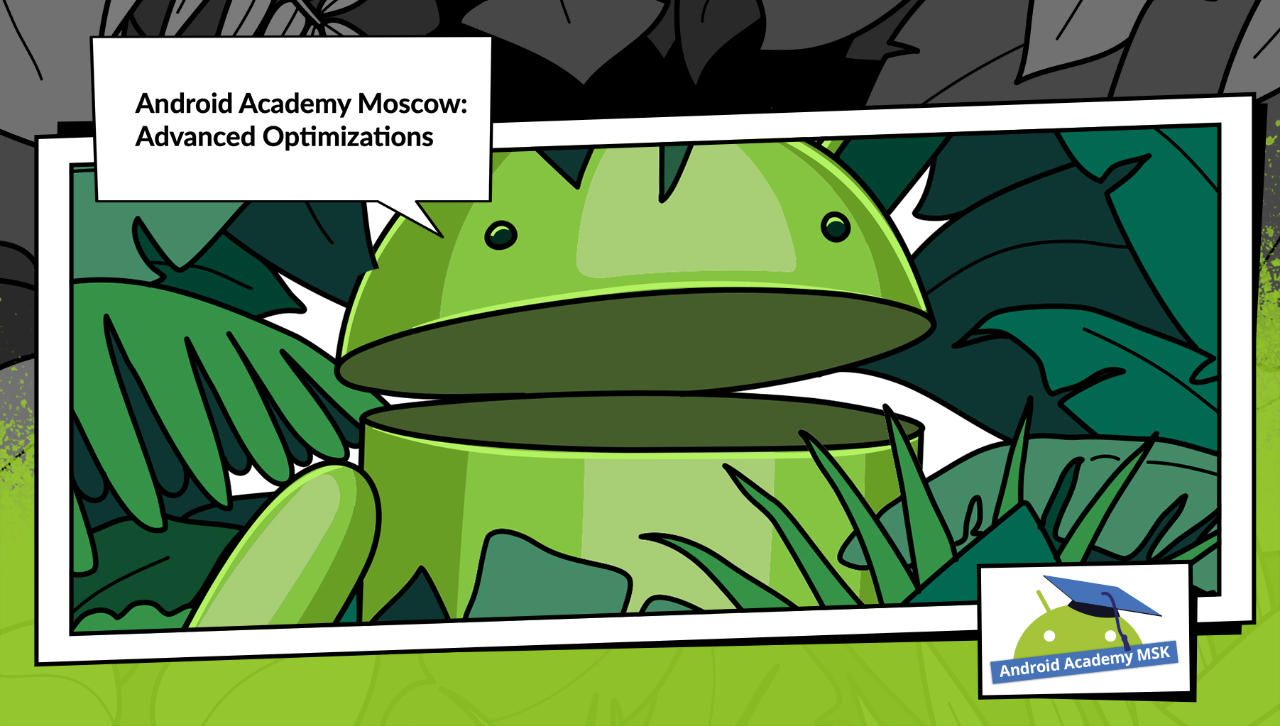 Android Academy MSK #1: Optimizations