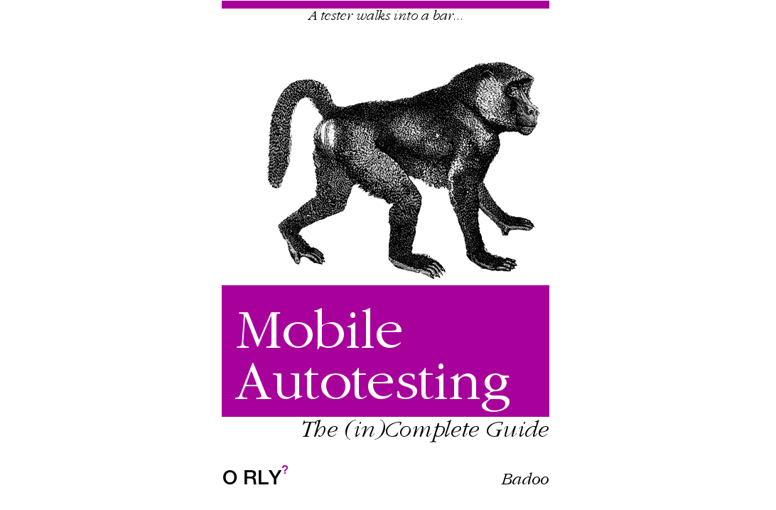 Путеводитель по инструментам автотестирования мобильных приложений