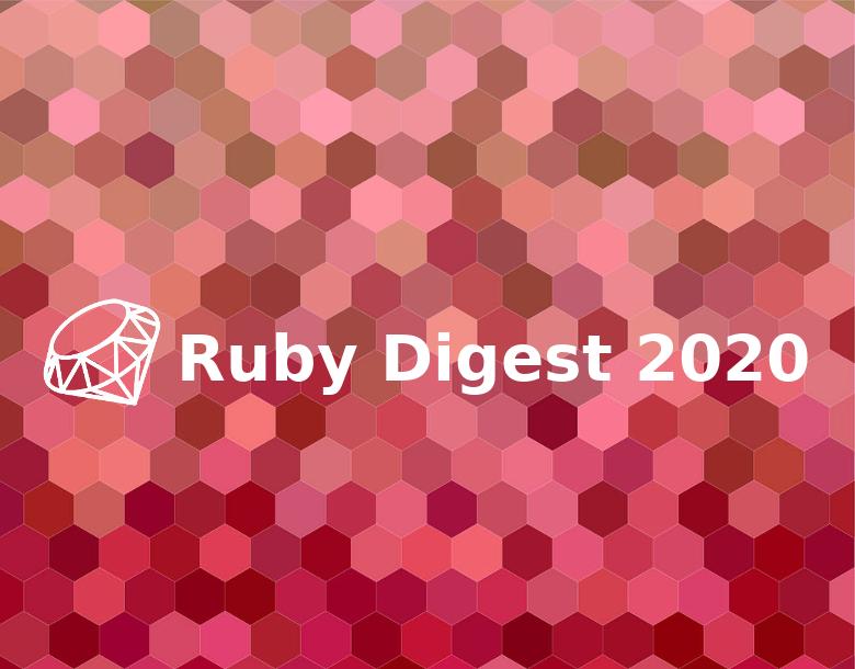 Ruby Digest 2020 с 16.07 по 31.07