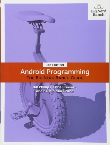 Android Programming The Big Nerd Ranch Guide