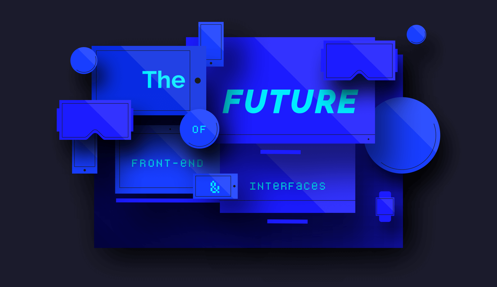 Крупнейшие мероприятия 2018 года: дизайн и фронтенд