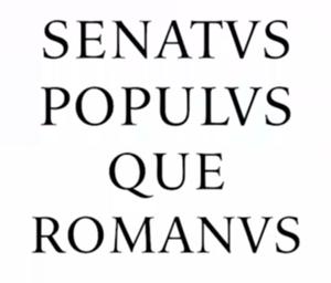 SENATVS POPVLVS QVE ROMANVS