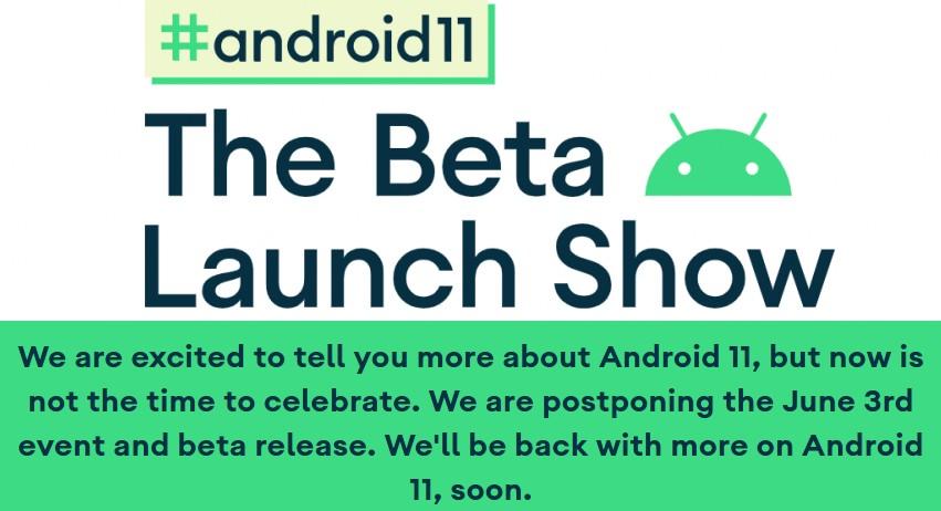 Google переносит релиз бета версии Android 11, онлайн-мероприятие Android11: The Beta Launch Show состоится позже