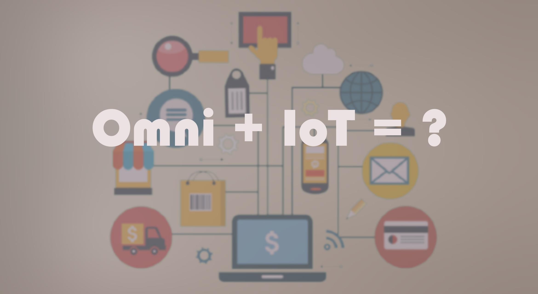 """[Перевод] """"IoT omnichannel evolution"""" или как интернет вещей может повлиять на омниканальность"""