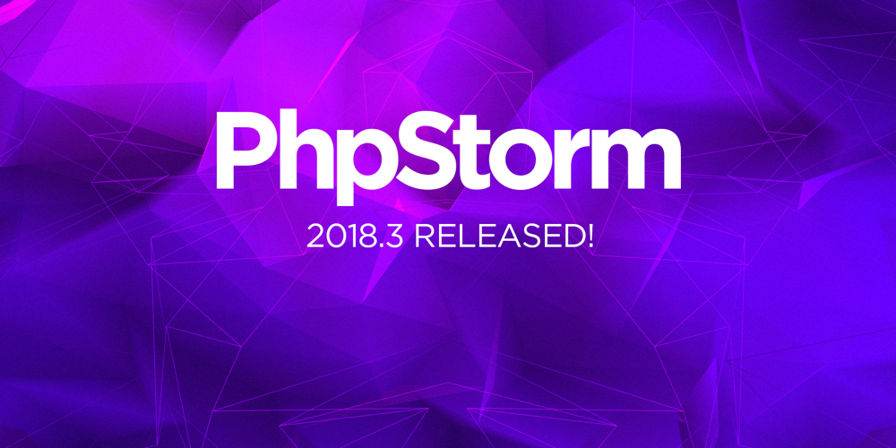 PhpStorm 2018.3 Available