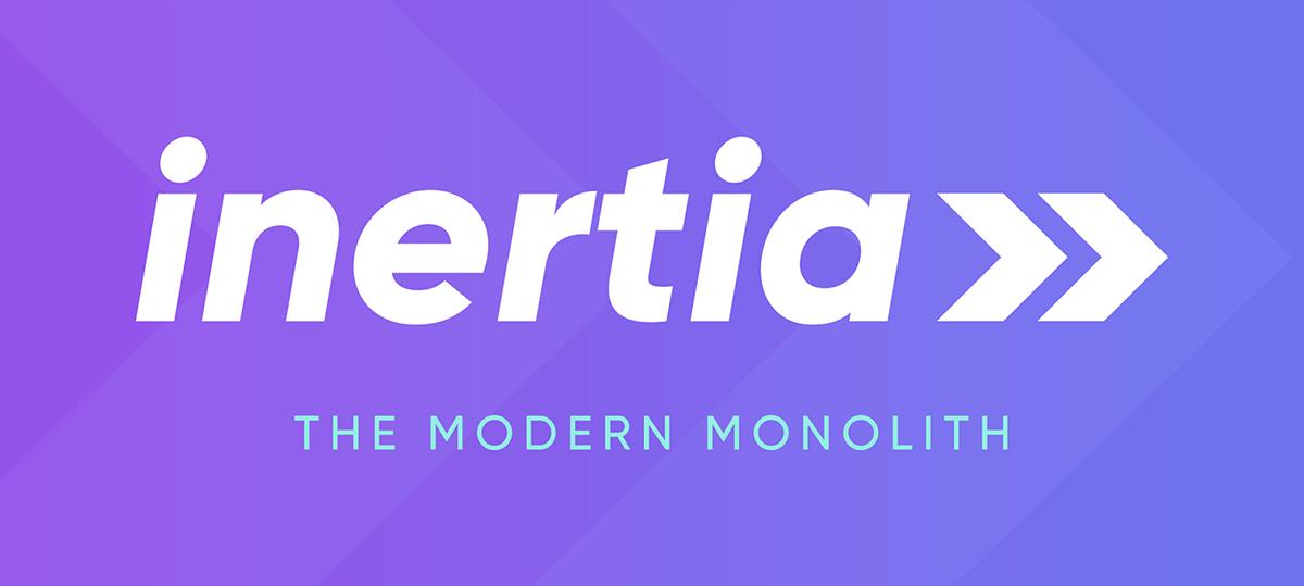 Inertia современный монолит