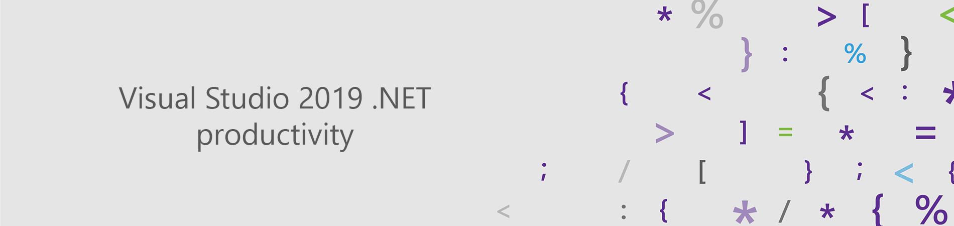 Visual Studio 2019  NET productivity / Microsoft corporate blog / Habr