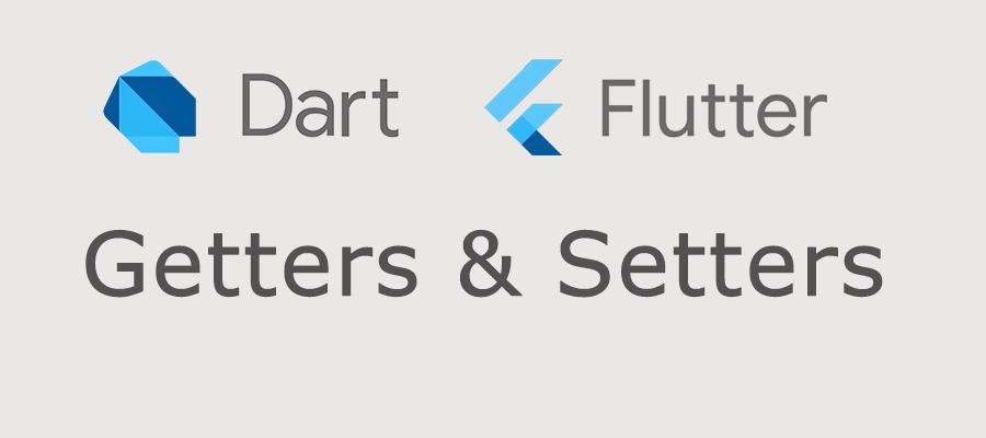Getters и Setters в Dart и Flutter
