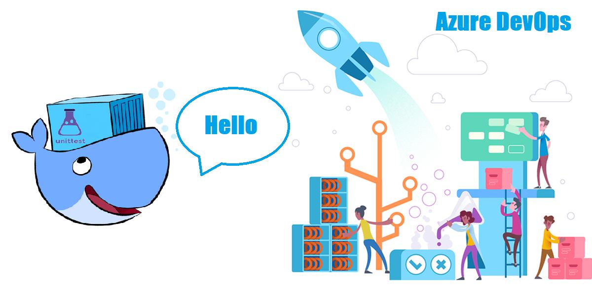 Запускаем контейнер с юнит тестами в Azure DevOps (VSTS)