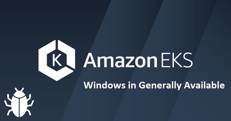 [Из песочницы] Amazon EKS Windows в GA с багами, но зато быстрее всех