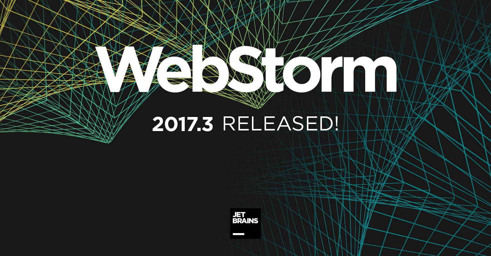Что нового в WebStorm 2017.3