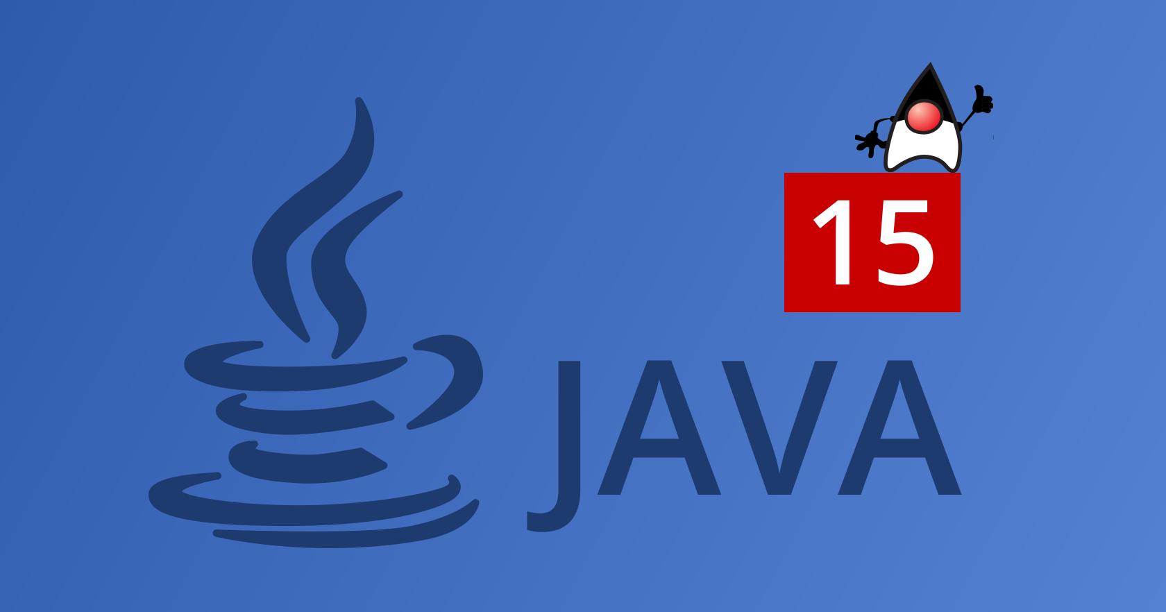 [Перевод] Что нового в Java 15?