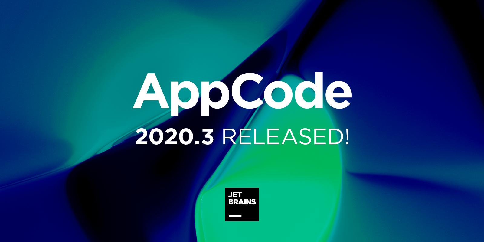 AppCode 2020.3 локализация для Swift, переход к определению до индексации, улучшенные рефакторинги и многое другое
