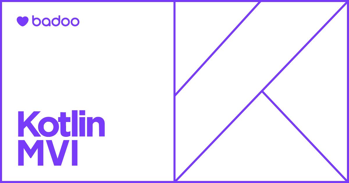 Современная MVI-архитектура на базе Kotlin. Часть 1