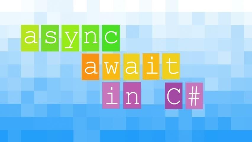 Async/await в C#: концепция, внутреннее устройство, полезные приемы